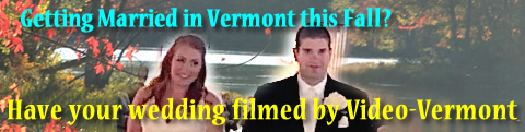 Have you wedding filmed by Video-Vermont